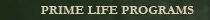 Prime Life Programs